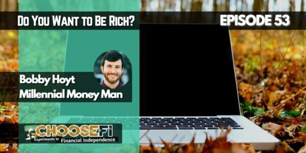 Millennial Money Man Interview with Choose FI