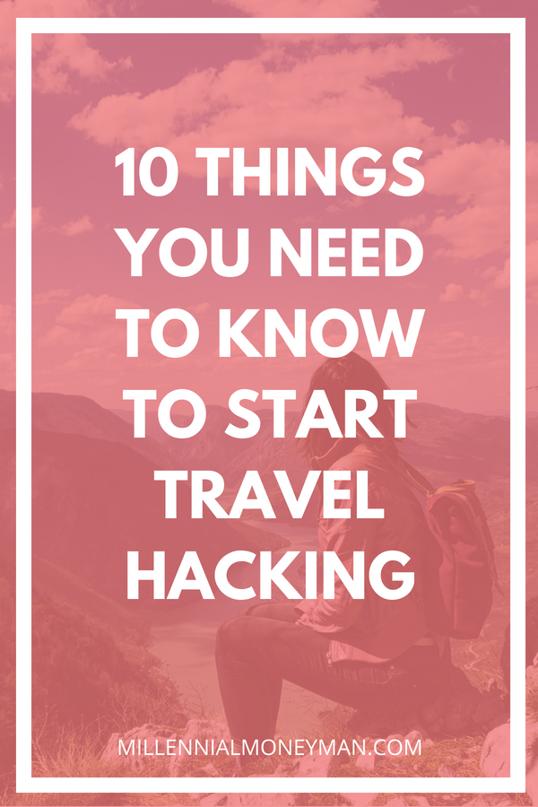 Click to learn my best tips and tricks for how you can start travel hacking on a budget including credit card reward tips and resources. #travelhacking #budgettravel