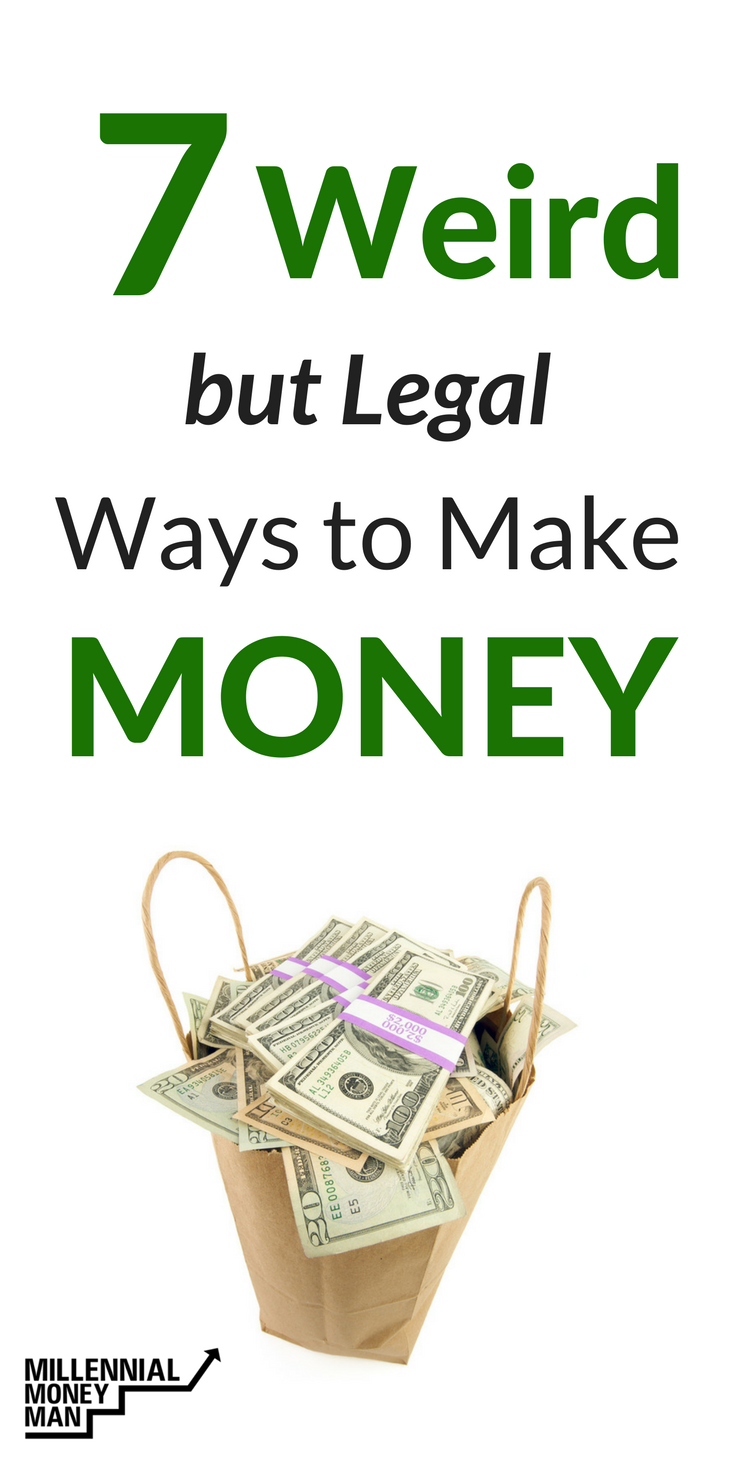 7 Weird (But Legal) Ways To Make Extra Money