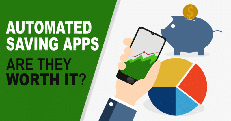 Automated Savings Apps: Are They Worth It