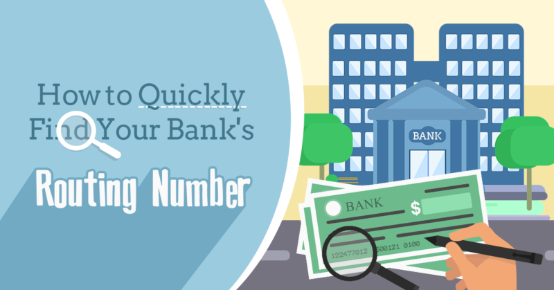 How to Quickly Find Your Bank's Routing Number