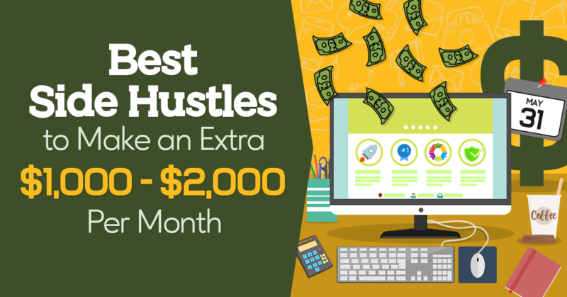 Best Side Hustles to Make an Extra $1,000-$2,000 Per Month