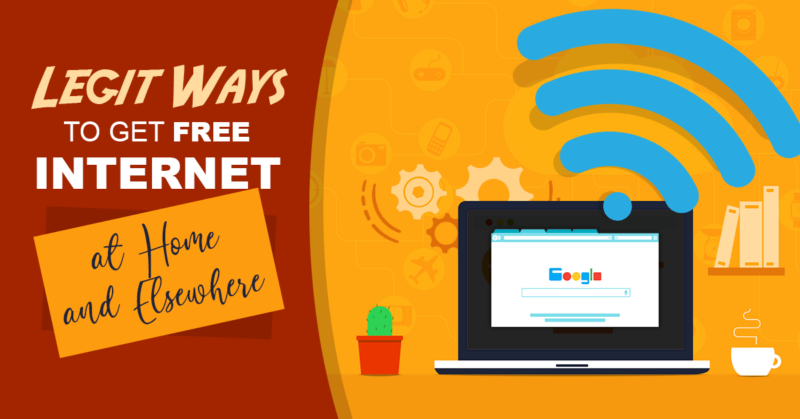 10 Legit Ways to Get Internet at Home and Elsewhere (for Free!)
