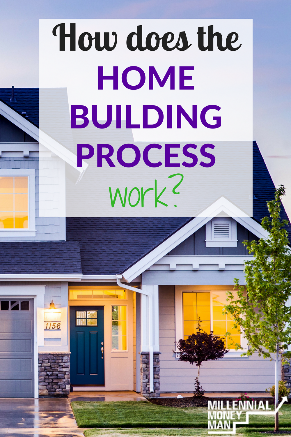 How does the home building process work for What is the process of building a house