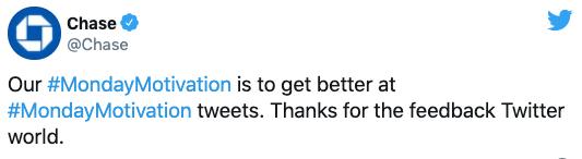 Chase response to Monday Motivation tweet