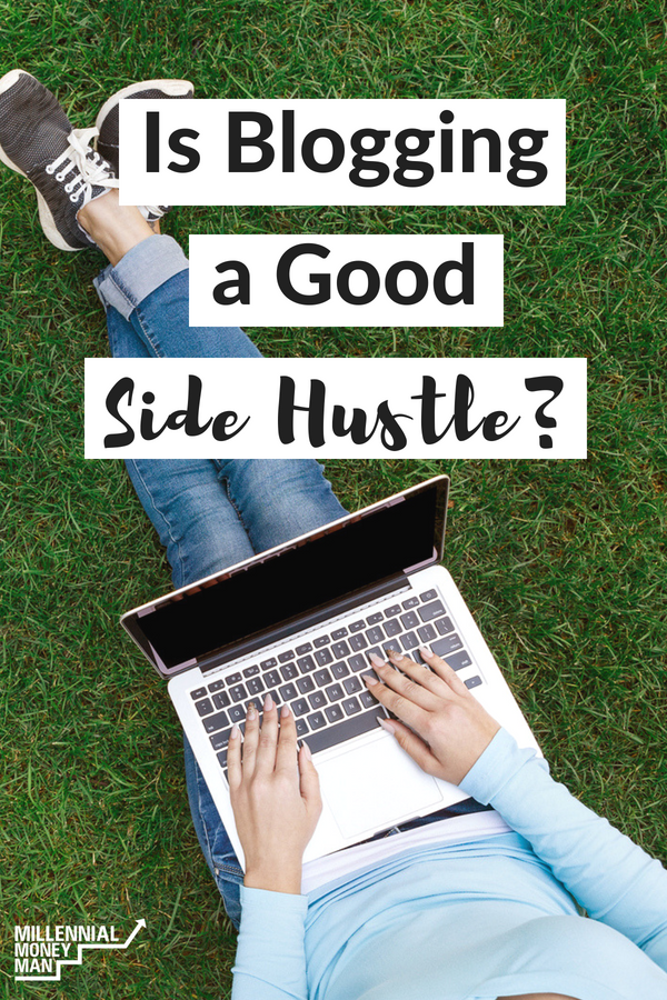 Click through to find out if blogging is a good side hustle for you to start making extra money online. #makemoneyonline #sidehustle