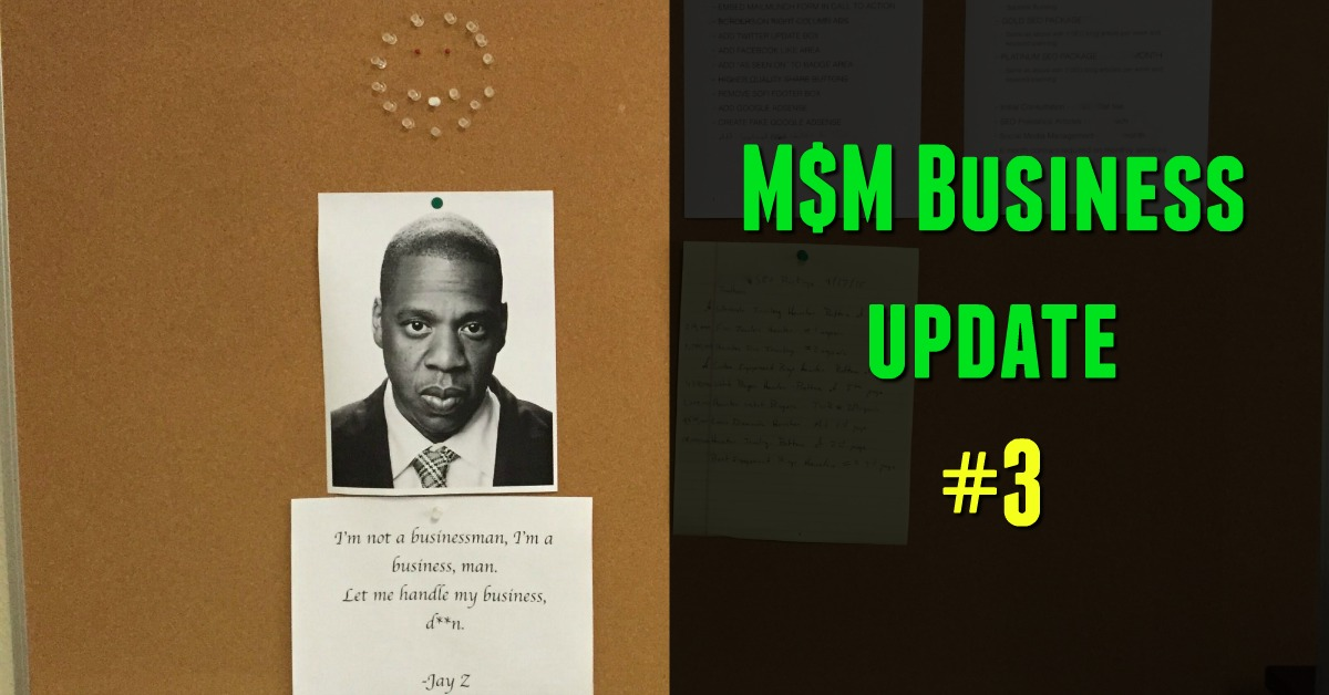 M$M Business Update #3
