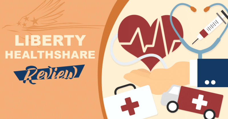 Liberty HealthShare Review