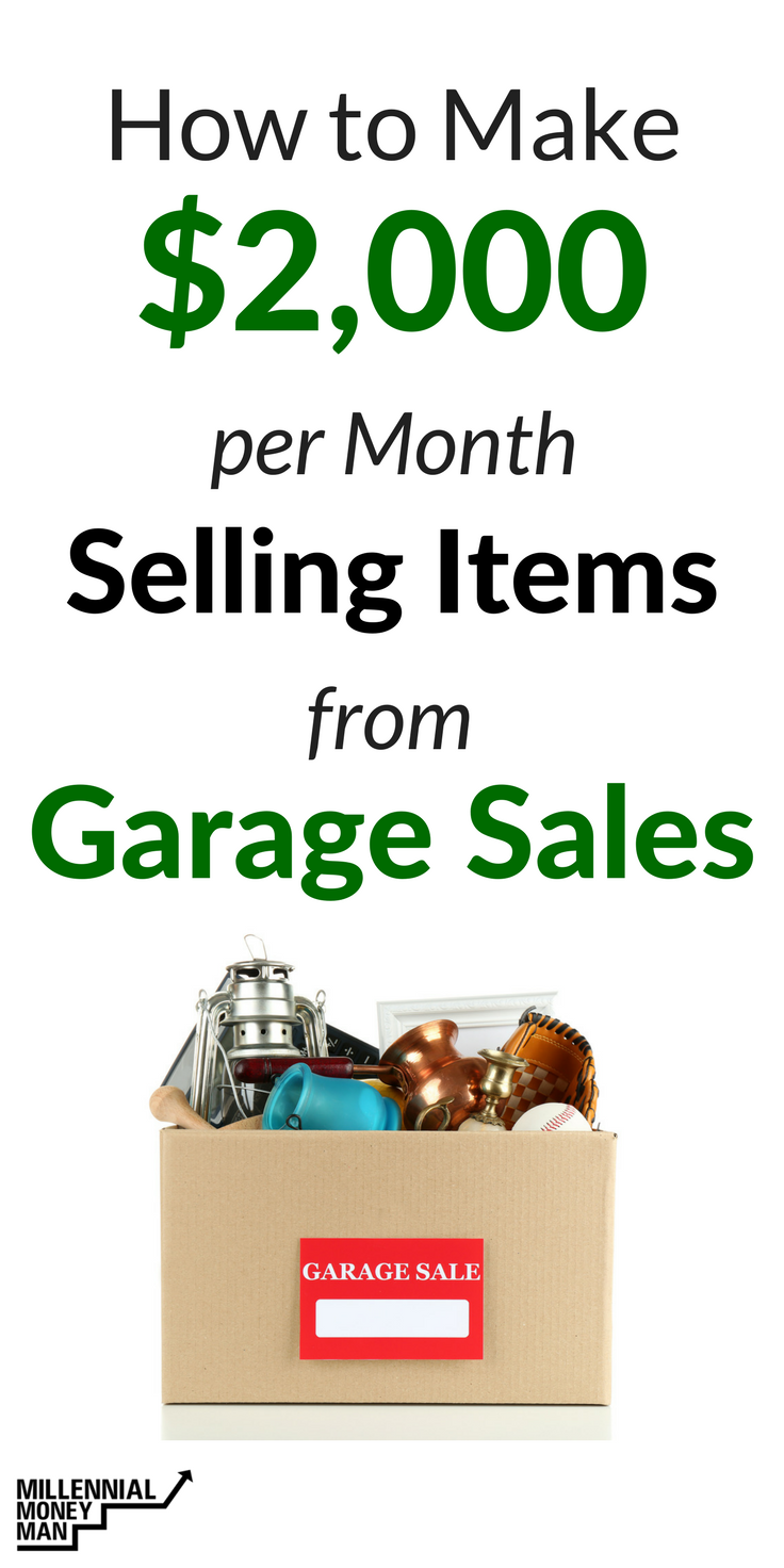Make money selling items from garage sales for How to make money selling ideas