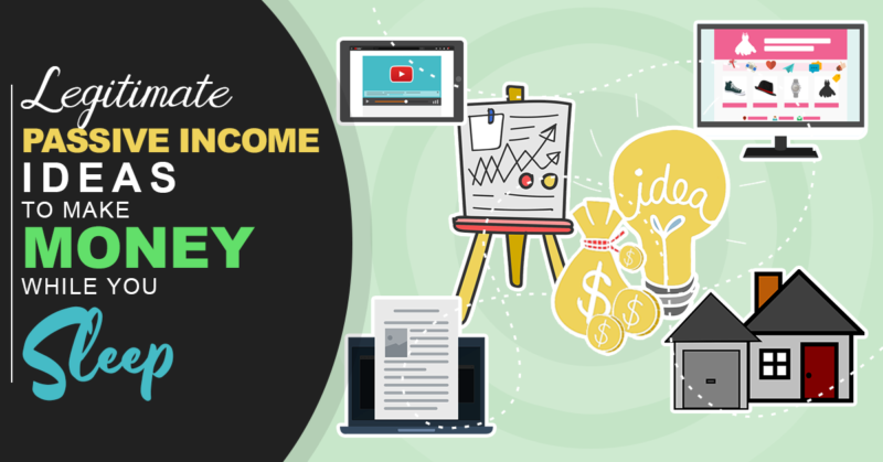 19 Legitimate Passive Income Ideas to Make Money While You Sleep