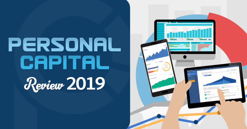 Personal Capital Review 2019 | Free Investment and Net Worth Tracking