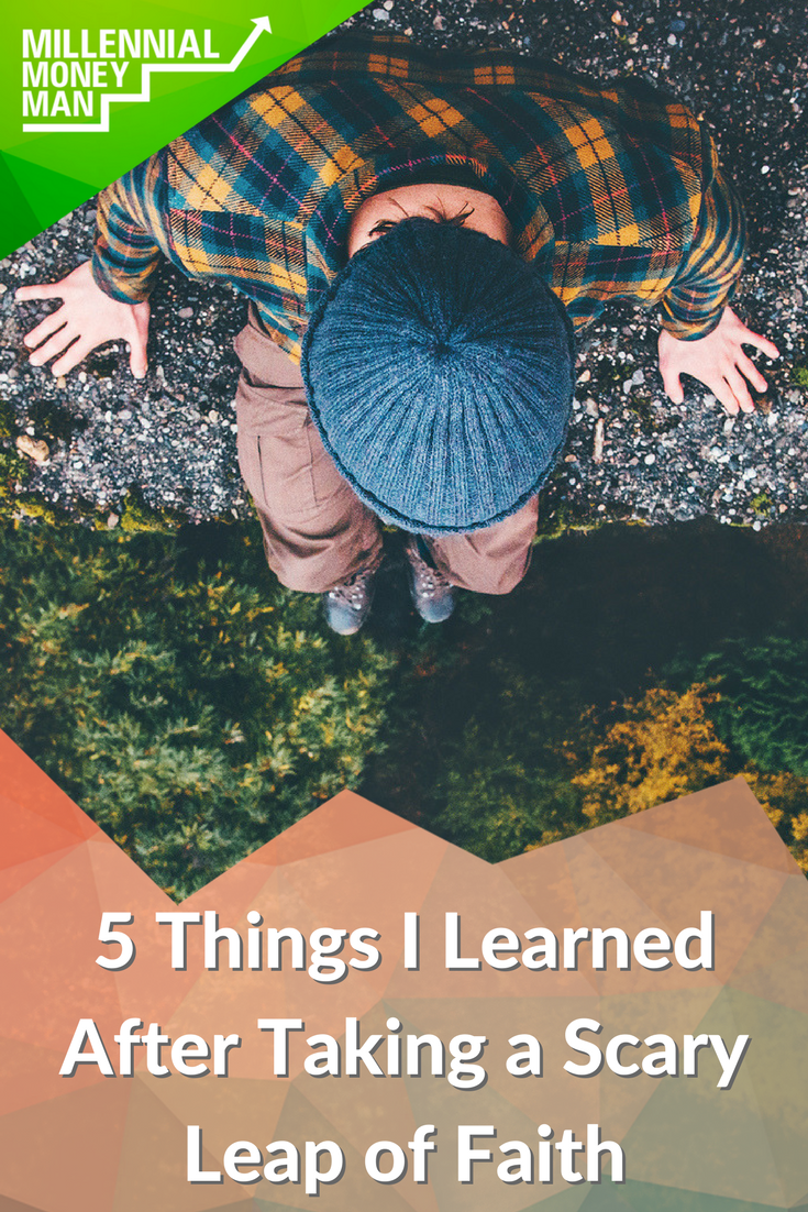 5 Things I Learned After Taking a Scary Leap of Faith