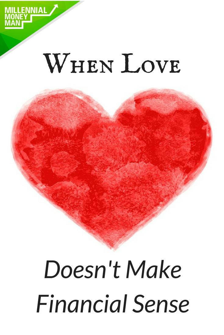 When Love Doesn't Make Financial Sense