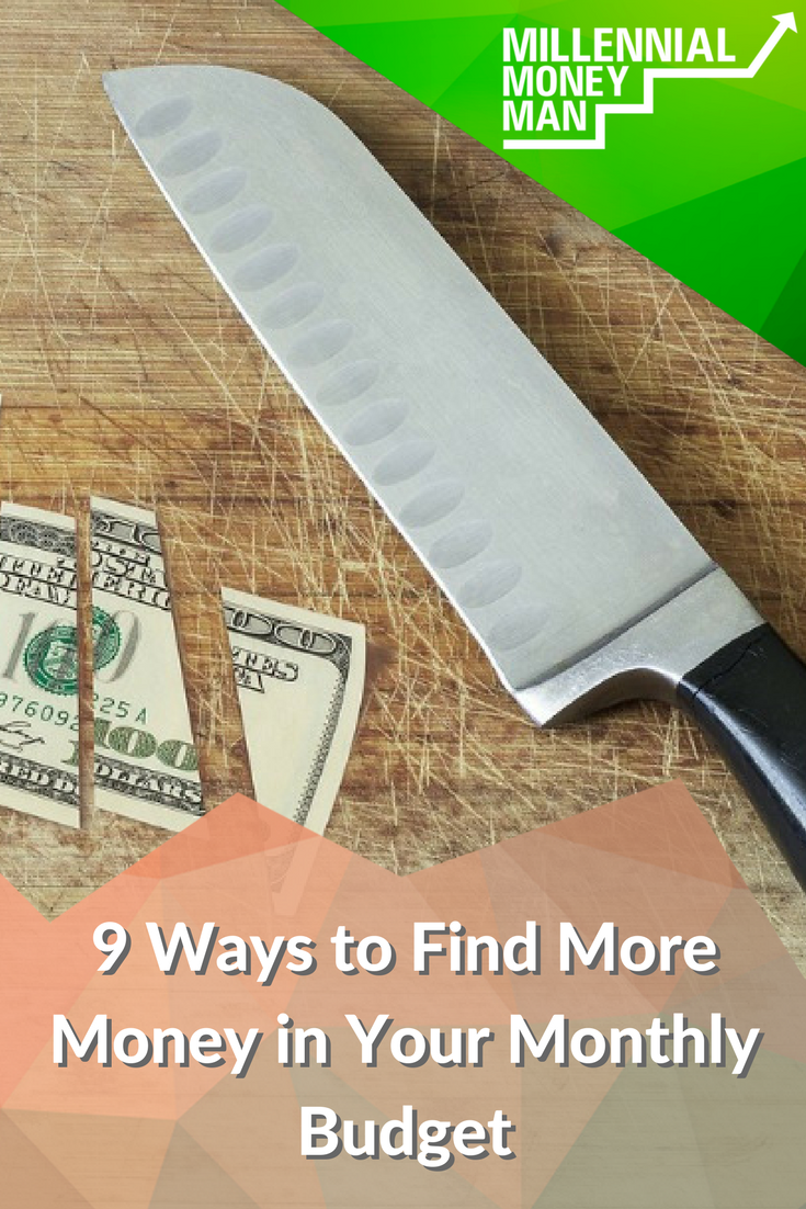9 Ways to Find More Money in Your Monthly Budget
