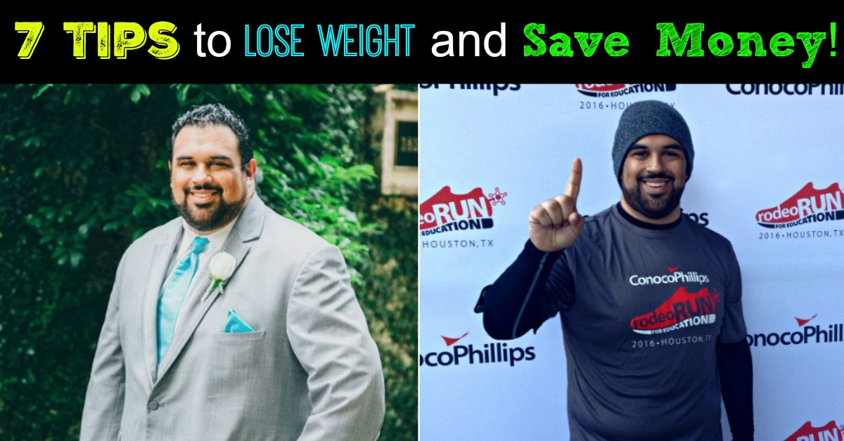 7 Tips to Lose Weight and Save Money!