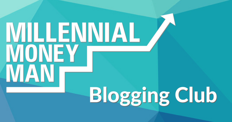 The Millennial Money Man Blogging Club is Live!