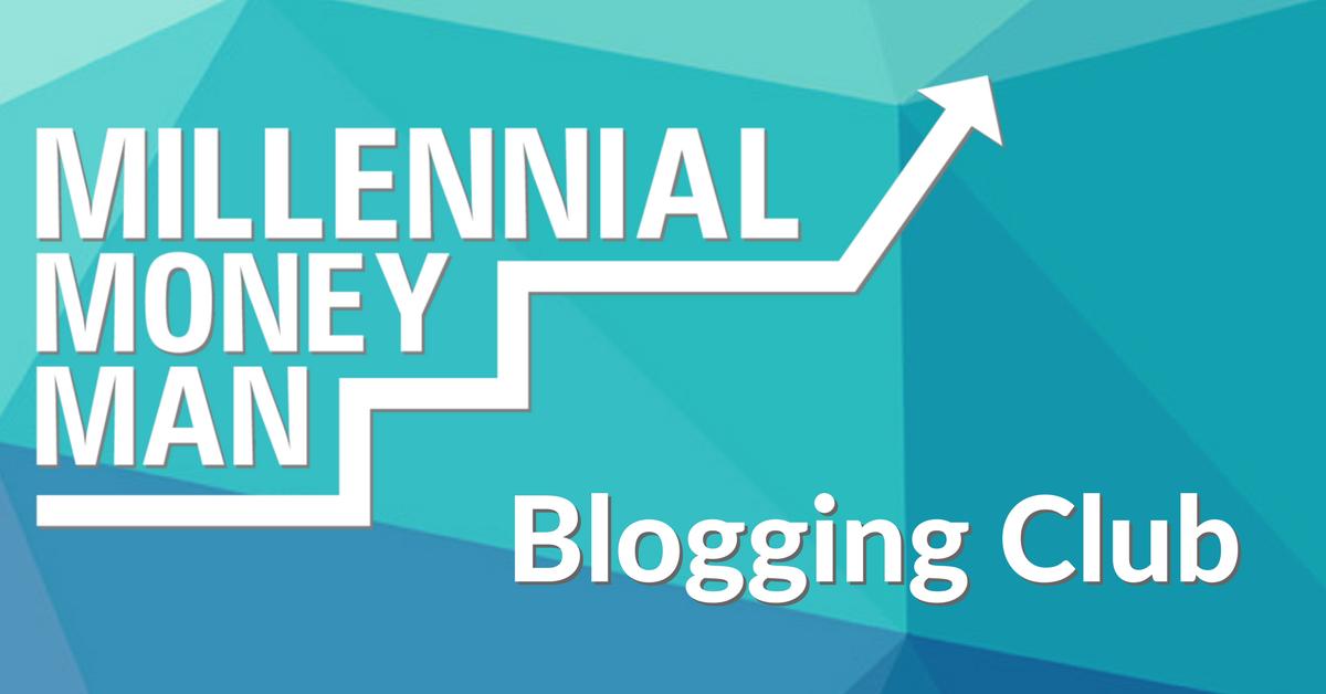 Millennial Money Man Blogging Club