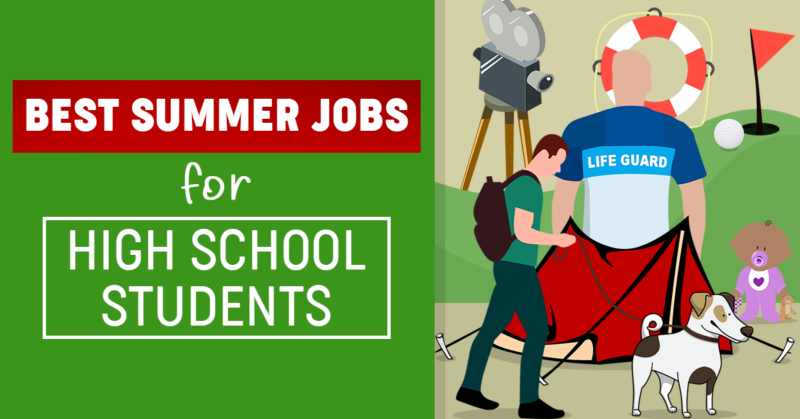 Best Summer Jobs for High School Students