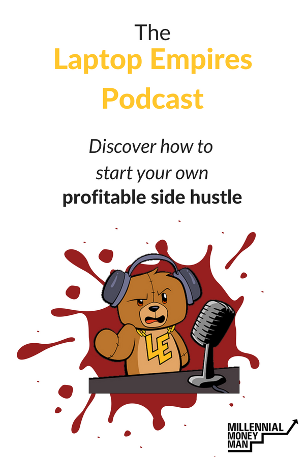 Check out the Laptop Empires podcast to learn how to start a profitable side hustle or build a successful online business. #makemoneyonline #sidehustle