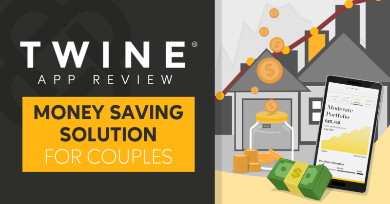 Twine App Review: Money Saving Solution for Couples