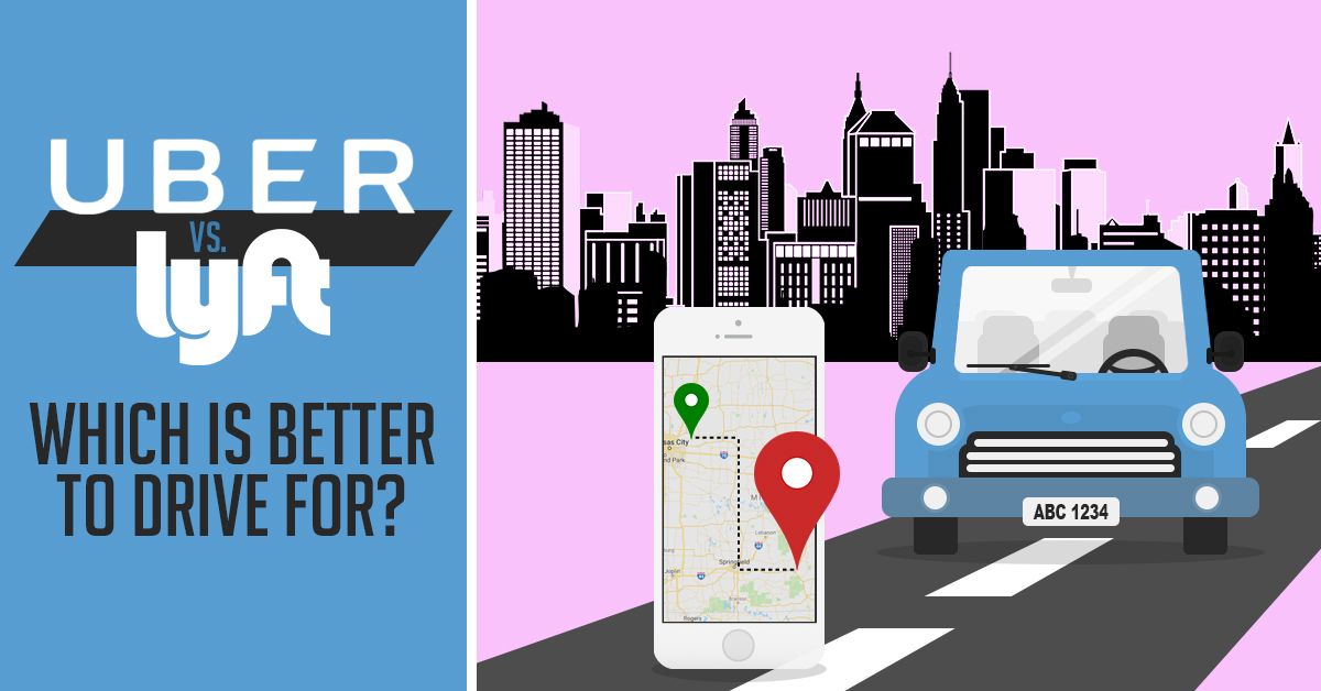 Uber vs  Lyft: Which is Better to Drive For?