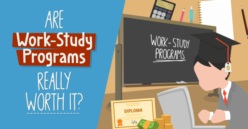 Are Work-Study Programs Really Worth It?
