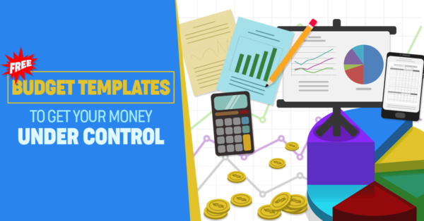 12 Free Budget Templates to Get Your Money Under Control