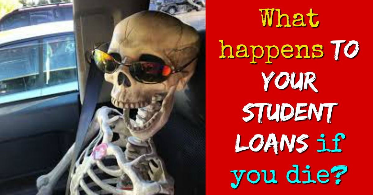 What Happens to Your Student Loans If You Die?