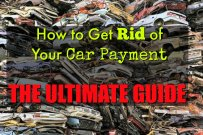 How to Get Rid of Your Car Payment: The Ultimate Guide