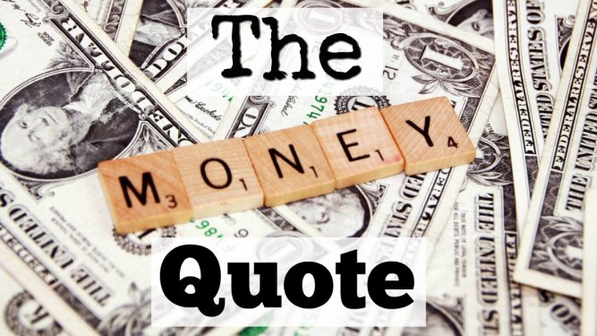 The Quote That Will Change Your Financial Life Forever.