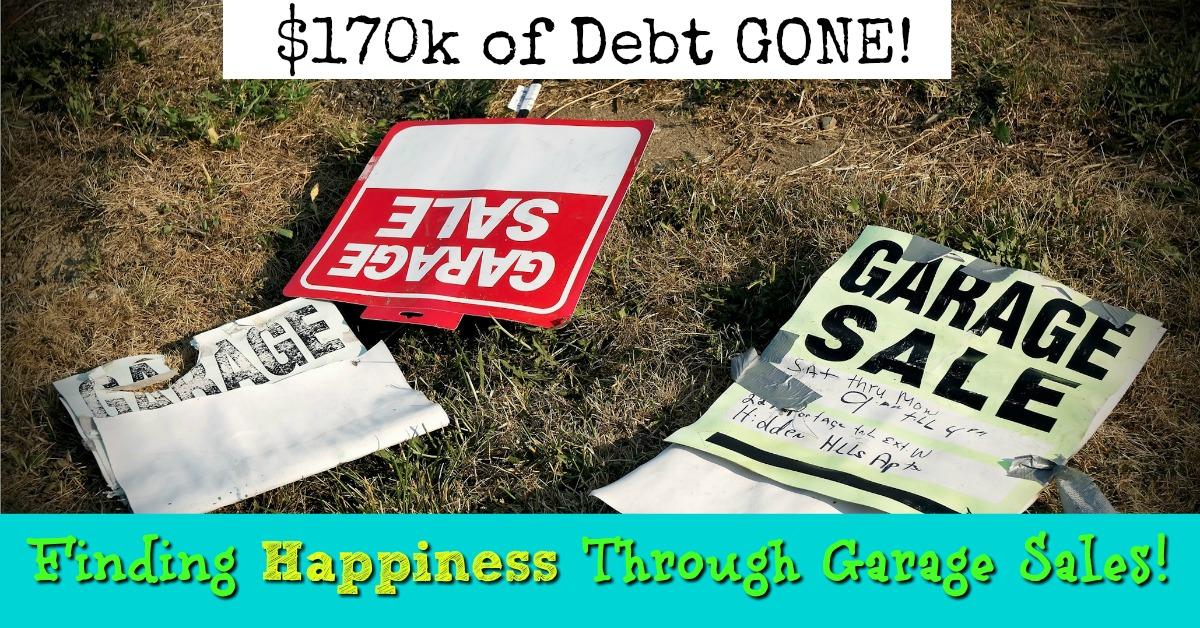 $170k of Debt Gone! Finding Freedom Through Garage and Estate Sales